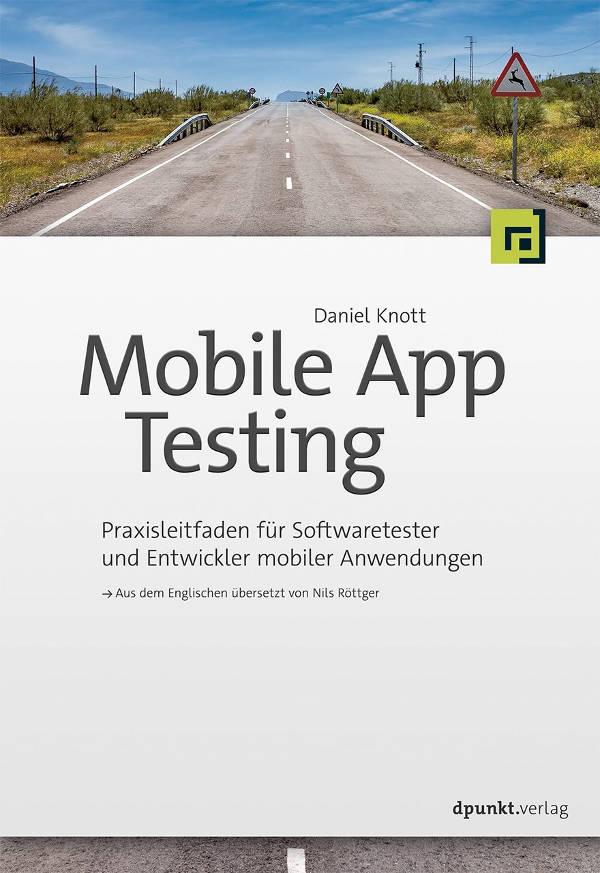 Mobile App Testing - by Daniel Knott